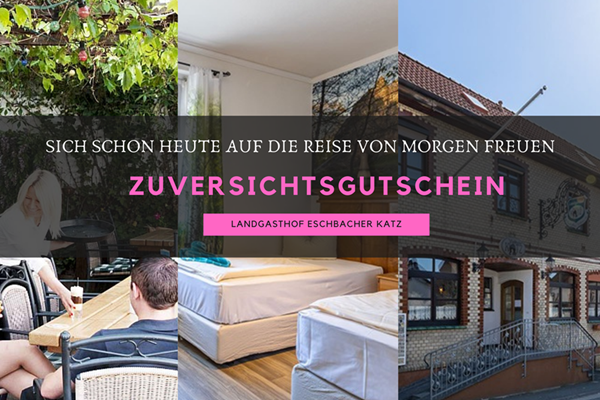 Zuversichtsgutschein Landgasthof Eschbacher Katz_ü